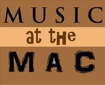 Music at the MAC | Mission Arts Centre & Gallery