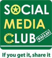 Social Media Club of Dallas Presents Tom Martin  -...