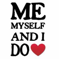 Me, Myself & I DO