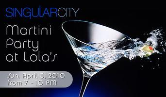 SingularCity Martini Party
