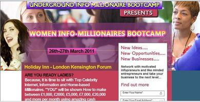 Women Info-Millionaires Boot camp 26th-27th London