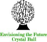 """Envisioning the Future """"Crystal Ball"""": 15th..."""