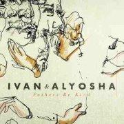 4/15: IVAN & ALYOSHA, THE LONE BELLOW & IN SHEEP'S...