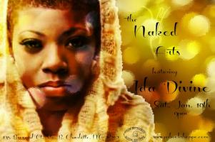 the Naked Arts featuring Ida Divine