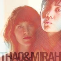 (((folkYEAH!))) Presents: Thao and Mirah + Sallie Ford...