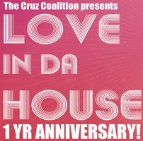 Love In Da House 1 Year Anniversary W/ Ben Seagren, Plaza...