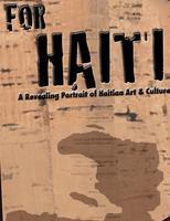 For Haiti: A Revealing Portrait of Haitian Art &...