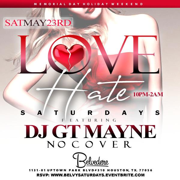 LOVE/HATE Saturdays at BELVEDERE Uptown Park [Houston, Texas]