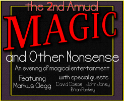 2nd annual Magic and Other Nonsense
