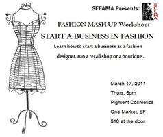 FASHION MASH-UP SEMINAR: How to Start a Business in...