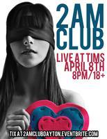 2AM Club is COMING to DAYTON