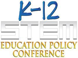 K-12 STEM Education Policy Conference
