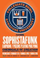 Collegiate Bowl Syracuse University, Featuring Sophistafunk