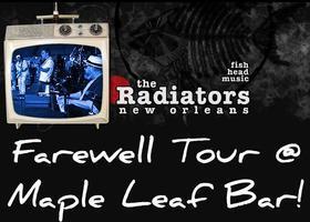 Radiators @ Maple Leaf! Saturday, April 2nd
