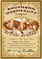 Southern Hospitality w/ DJ Sake 1 and DJ Ivan