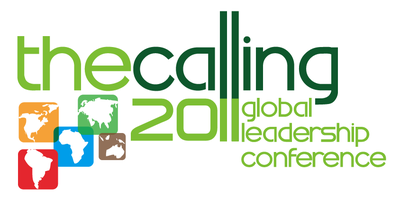 """""""The Calling"""" Global Leadership Conference 2011"""