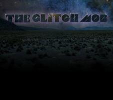 GLITCH MOB @ Paradise 18+