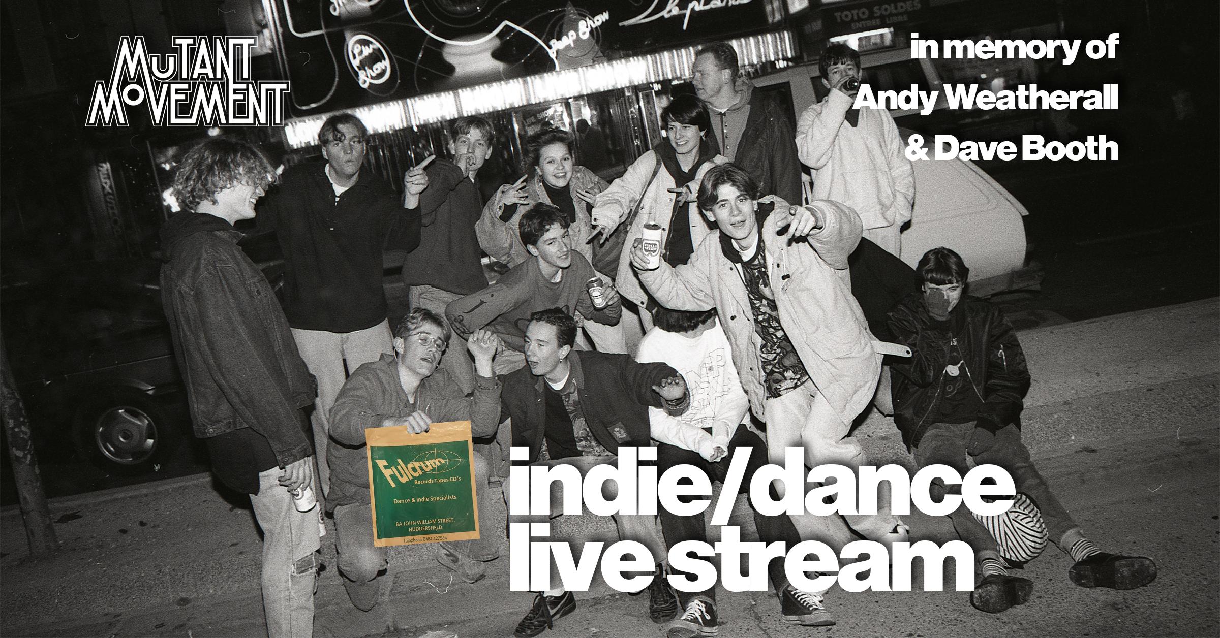 indie/dance live stream by DJ Mutant Movement/Fulcrum Records