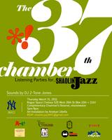 SHAOLIN JAZZ - The 37th Chamber - NYC Listening