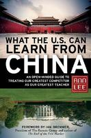 """What the U.S. Can Learn From China"" - An Evening with..."