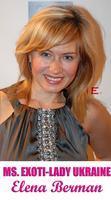 SUPPORT MS. UKRAINE-ELENA BERMAN- MS. EXOTI-LADY WORLD...