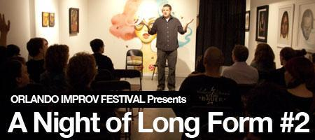 A Night of Long Form #2