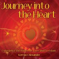 Journey into the Heart to Experience the Power of Sover...