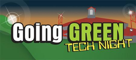 4th Annual Going Green/Tech Night