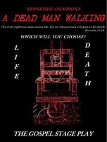 A Dead Man Walkin by Kenneth Craddox