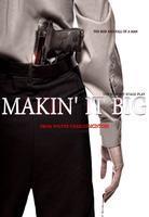 Makin' it Big by Charlie M.