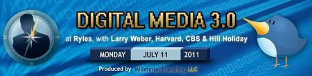 Digital Media 3.0 w/ Larry Weber, Harvard, CBS & Hill...