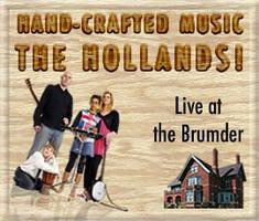 Up Close and Personal With The Hollands! July 22 8pm...