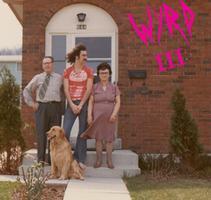 Weird Canada Presents :: WYRD III