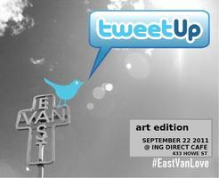 EastVanLove Tweetup Volume 3 [Art Edition]