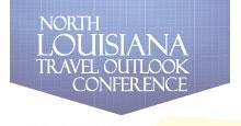 2011 North Louisiana Travel Outlook Conference