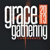 Grace Gathering 2013: The Abundance of Rain