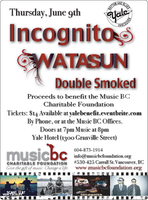 Incognito, Watasun & Double Smoked at the Yale Hotel