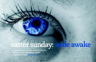 Easter Sunday:  Wide Awake