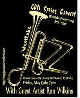 Westlake High School 2011 Jazz Band Concert, Featuring...