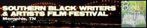 SOUTHERN BLACK WRITERS & ARTISTS FILM FESTIVAL