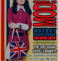 Mods Mayday Countdown with The Odd Squad and the Woolly...