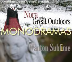 Two Monodramas - Nora, In the Great Outdoors & The...
