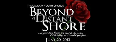 The Calgary Youth Chorus: Beyond A Distant Shore