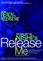 "NISHI's ""RELEASE ME"" Single Launch Party + BOLLYWOOD..."