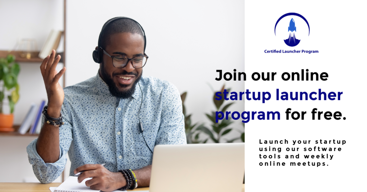 Join our online startup launcher program for free.