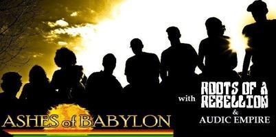 E5 Presents: Ashes of Babylon | Roots Of A Rebellion |...