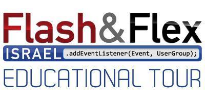 Flash & Flex Israel Educational Tour 5/26/11