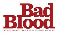 NHF Colorado Screening of Bad Blood: A Cautionary Tale