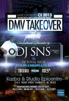 "CHARLOTTE CI-2013 ""THE DMV TAKEOVER 3"" MUSIC BY DJ SNS..."