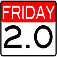 Friday 2.0